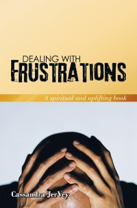 Cover Dealing with Frustrations
