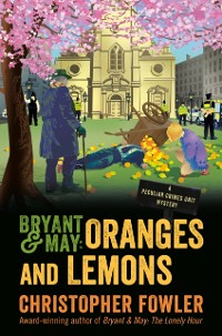 Cover Bryant & May: Oranges and Lemons
