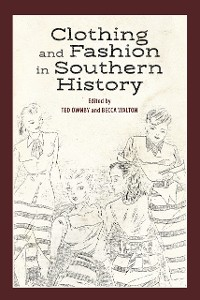 Cover Clothing and Fashion in Southern History