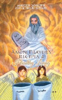 Cover Amen Prayer's Recipes 4 Healthy Living