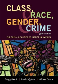 Cover Class, Race, Gender, and Crime