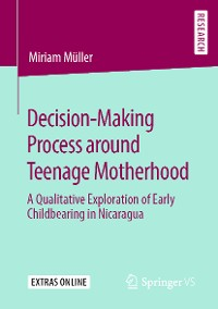 Cover Decision-Making Process around Teenage Motherhood