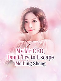 Cover My Mr.CEO, Don't Try to Escape