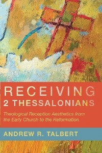 Cover Receiving 2 Thessalonians