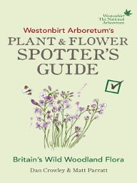 Cover Westonbirt Arboretum's Plant and Flower Spotter's Guide