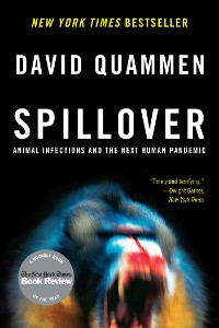 Cover Spillover: Animal Infections and the Next Human Pandemic