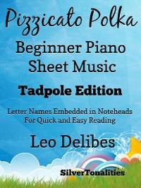 Cover Pizzicato Polka Beginner Piano Sheet Music Tadpole Edition