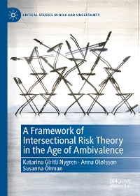 Cover A Framework of Intersectional Risk Theory in the Age of Ambivalence
