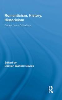 Cover Romanticism, History, Historicism