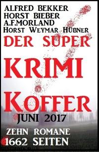 Cover Der Super Krimi Koffer Juni 2017