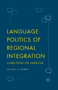 Cover Language Politics of Regional Integration