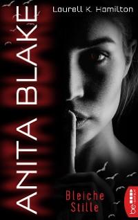 Cover Anita Blake - Bleiche Stille