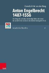 Cover Anton Engelbrecht 1487–1556