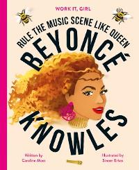 Cover Work It, Girl: Beyoncé Knowles
