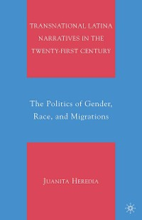 Cover Transnational Latina Narratives in the Twenty-first Century
