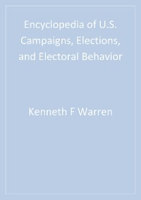 Cover Encyclopedia of U.S. Campaigns, Elections, and Electoral Behavior