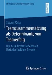 Cover Teamzusammensetzung als Determinante von Teamerfolg