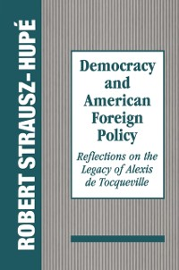 Cover Democracy and American Foreign Policy