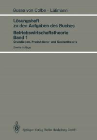 Cover Losungsheft zu den Aufgaben des Buches Betriebswirtschaftstheorie Band 1