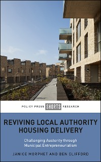 Cover Reviving Local Authority Housing Delivery