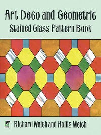 Cover Art Deco and Geometric Stained Glass Pattern Book