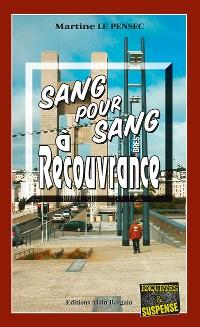 Cover Sang pour sang à Recouvrance