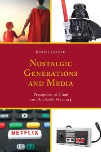 Cover Nostalgic Generations and Media
