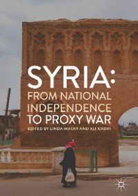 Cover Syria: From National Independence to Proxy War