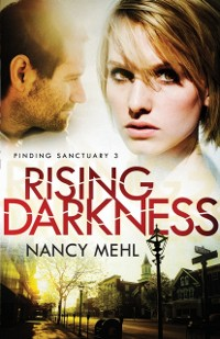Cover Rising Darkness (Finding Sanctuary Book #3)