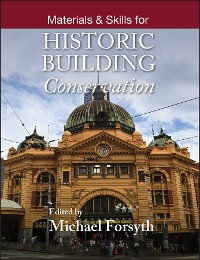 Cover Materials and Skills for Historic Building Conservation
