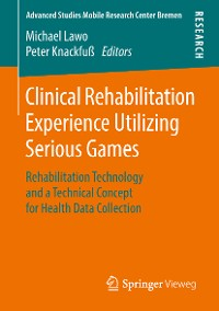 Cover Clinical Rehabilitation Experience Utilizing Serious Games