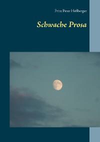 Cover Schwache Prosa