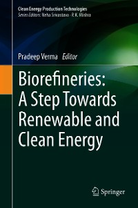 Cover Biorefineries: A Step Towards Renewable and Clean Energy