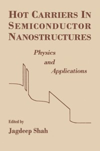 Cover Hot Carriers in Semiconductor Nanostructures