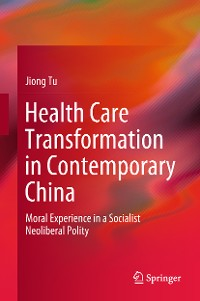 Cover Health Care Transformation in Contemporary China