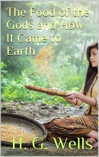 Cover The Food of the Gods and How It Came to Earth
