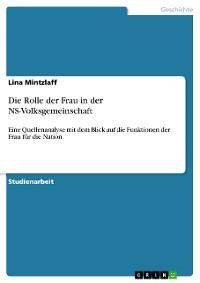 Cover Die Rolle der Frau in der NS-Volksgemeinschaft