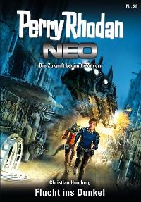 Cover Perry Rhodan Neo 28: Flucht ins Dunkel