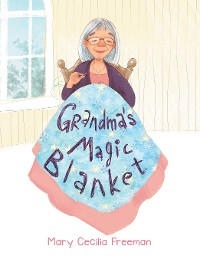 Cover Grandma's Magic Blanket
