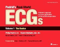 Cover Podrid's Real-World ECGs: Volume 1, The Basics