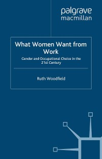 Cover What Women Want From Work