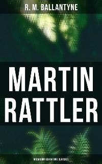 Cover Martin Rattler (Musaicum Adventure Classics)