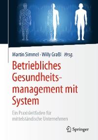 Cover Betriebliches Gesundheitsmanagement mit System