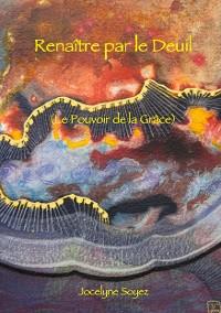 Cover Renaître par le Deuil