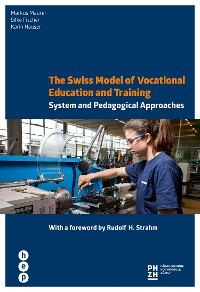 Cover The Swiss Model of Vocational Education and Training