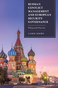 Cover Russian Conflict Management and European Security Governance