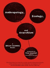 Cover Anthropology, Ecology, and Anarchism