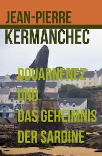 Cover Douarnenez und das Geheimnis der Sardine