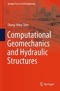 Cover Computational Geomechanics and Hydraulic Structures