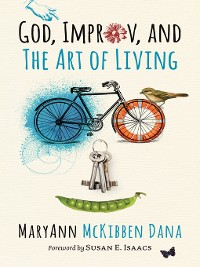 Cover God, Improv, and the Art of Living